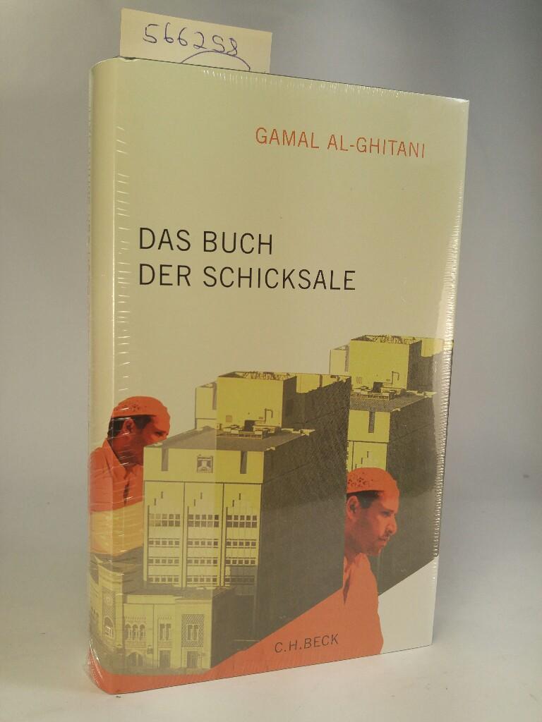 Das Buch der Schicksale. [Neubuch]  1 - al-Ghitani, Gamal und Doris Kilias