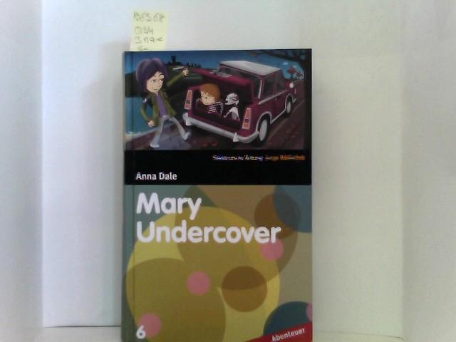 Mary Undercover - SZ Junge Bibliothek Abenteuer Bd. 6