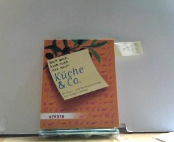 Reiß mich, kleb mich, lies mich! Küche & Co.: 99 Haus- und Herdnachrichten, die hängen bleiben