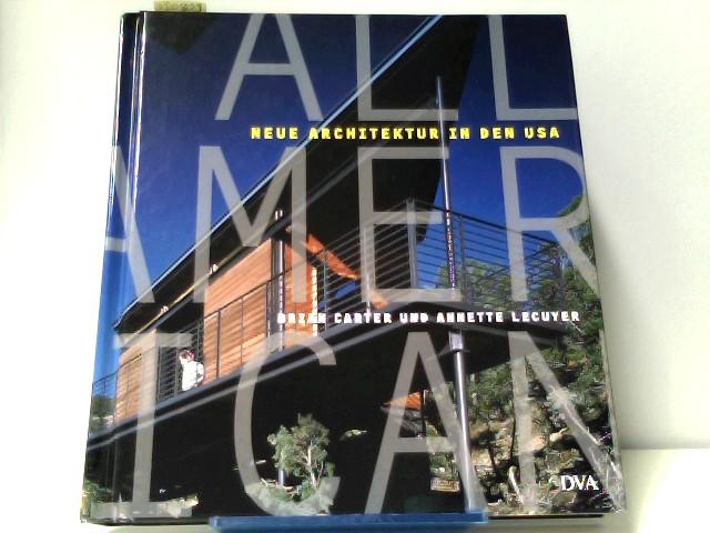 All American. Neue Architektur in den USA