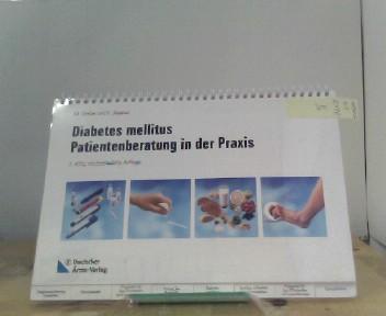 Grüßer, Monika und Viktor Jörgens: Diabetes mellitus, Patientenberatung in der Praxis