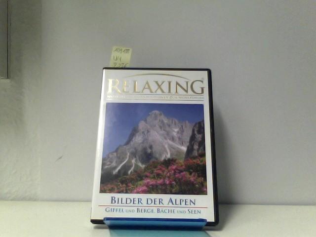 Relaxing - Bilder der Alpen