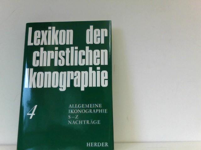 Allgemeine Ikonographie: Saba, Königin von - Zypresse. Nachträge. (Bd. 4): Bd. 4