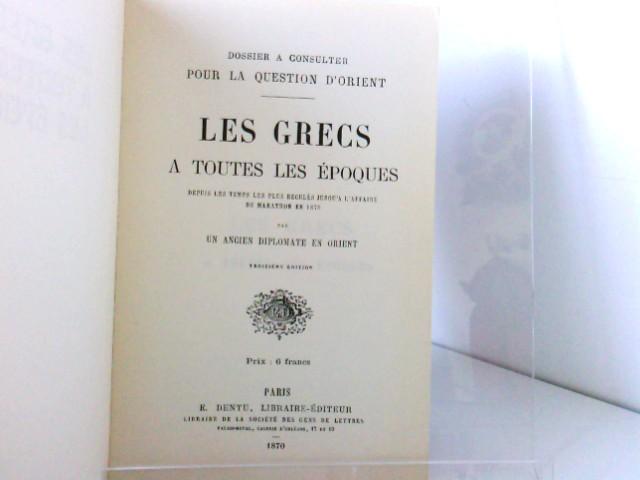 Les GRECS a toutes les epoques depuis les temps les plus recules jusqu