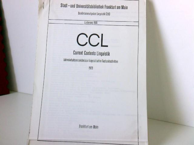 CCL- Current Contents Linguistik. Inhaltsverzeichnisse linguistischer Fachzeitschriften. Hier die Lieferungen: Lieferung 1975, 1. Lieferung, 2. Lieferung, 3. Lieferung, 4.-6. Lieferung// Lieferung 1974 4./5. Lieferung und 6. Lieferung// Lieferung 1973 3. Lieferung, 5./6. Lieferung 1975: 5 geklammerte Blöcke, 1974: 3 geklammerte Blöcke, 1973: 2 geklammert Blöcke