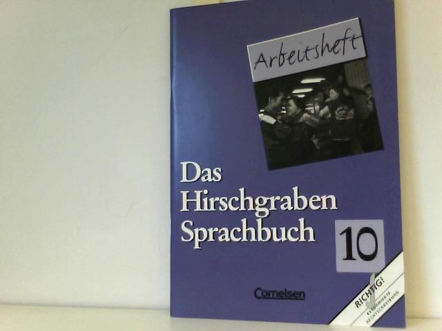 Das Hirschgraben Sprachbuch, Grundausgabe nach neuer Rechtschreibung : 10. Schuljahr