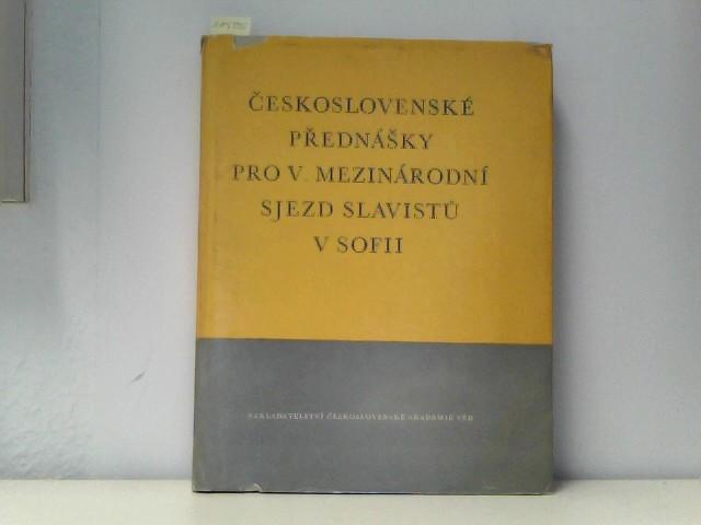 Ceskoslovenske prednasky pro V. mezinarodni sjezd slavistu v Sofii. Pripravil Ceskoslovensky komitet slavistu.