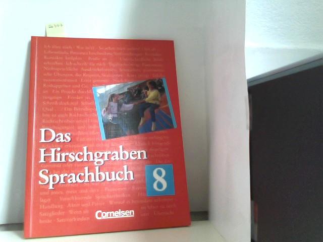 Das Hirschgraben Sprachbuch, Grundausgabe nach bisheriger Rechtschreibung, 8. Schuljahr