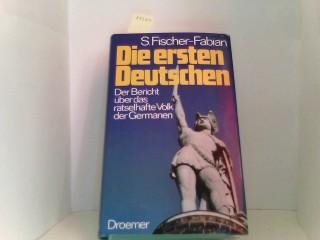 Die ersten Deutschen. Sonderausgabe. Der Bericht über das rätselhafte Volk der Germanen