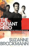The Defiant Hero (Troubleshooters Series)
