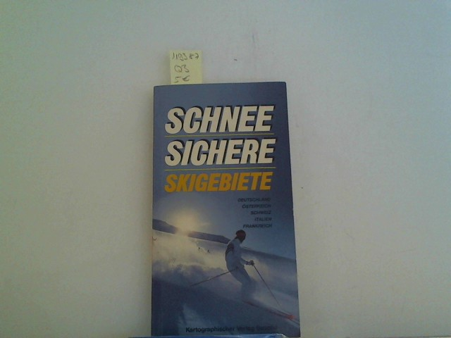 Schneesichere Skigebiete. Deutschland, Österreich, Schweiz, Italien, Frankreich
