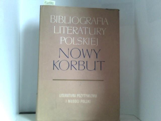 Literatura pozytywizmu i mlodej Polski. Hasla ogolne, hasla osobowe A- F. (= Bibliogr. liter. polskiej