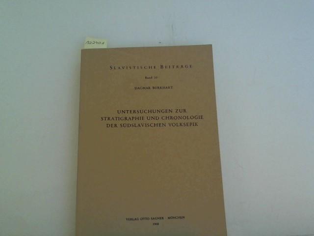 Untersuchungen zur Stratigraphie und Chronologie der südslavischen Volksepik. (= Slavistische Beiträge Band 33)