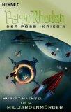 Haensel, Hubert: Perry Rhodan - Der Posbi-Krieg 4: Der Milliardenmörder
