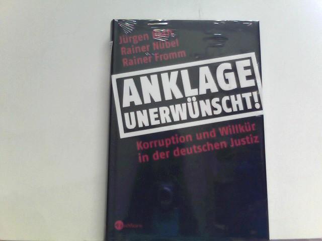 Anklage unerwünscht: Korruption und Willkür in der deutschen Justiz