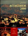 Raheb, Mitri und Fred Strickert: Bethlehem 2000, Engl. ed.: Cliche and Reality (Travel)