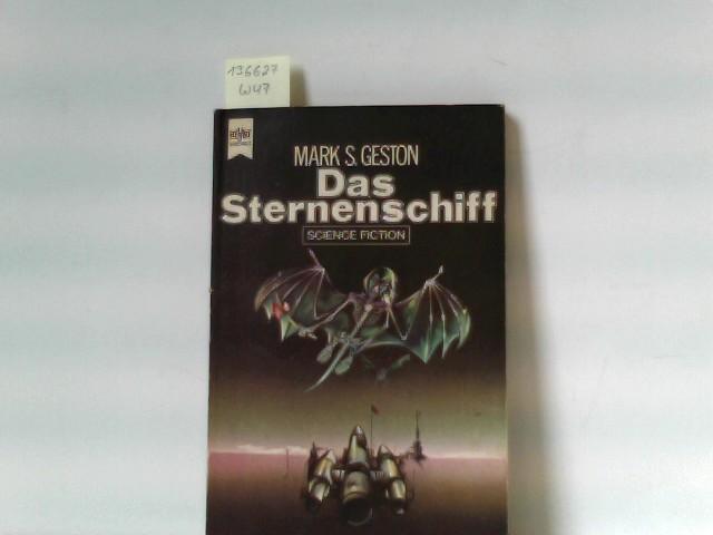 S. Geston, Mark: Das Sternenschiff. Heyne-Buch Nr. 3419
