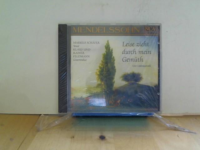 Schaefer, M. und Feldmann: New Classical Adventure - Felix Mendelssohn-Bartholdy (Leise zieht durch mein Gemüth: Liederauswahl)