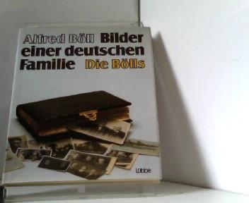 Böll, Alfred: Bilder einer deutschen Familie
