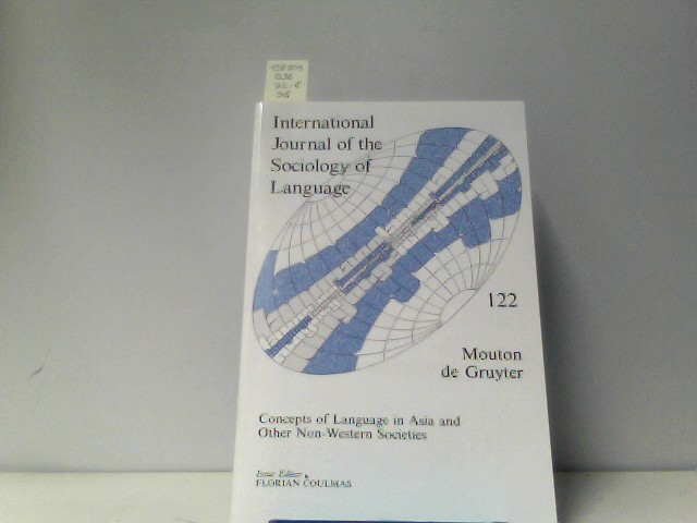 International Journal of the Sociology of Language, 122, Concepts of Language in Asia and Other Non-Western Societies
