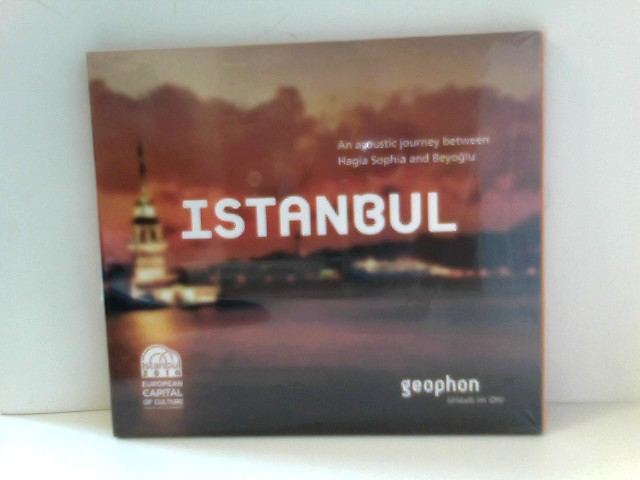 Morgenroth, Matthias and Pia Morgenroth: Istanbul: An Acoustic Journey between Hagia Sophia and BeyogIu