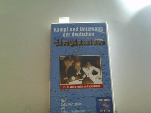 Kampf und Untergang der deutschen Kriegsmarine, Teil 5 [VHS]