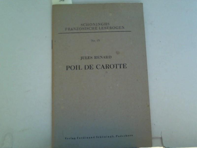 Renard, Jules: Poil de carotte, Schöninghs französische Lesebogen 15