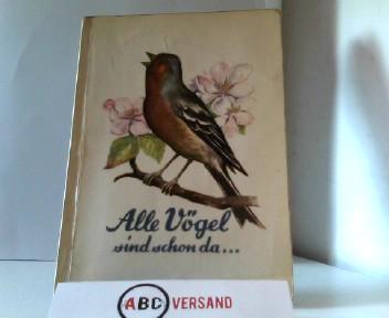Alle Vögel sind schon da ... : Nach farbigen Lithografien von John Gould aus dem Jahre 1837. Band I