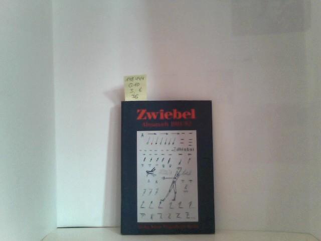 Zwiebel. Almanach 1981/82