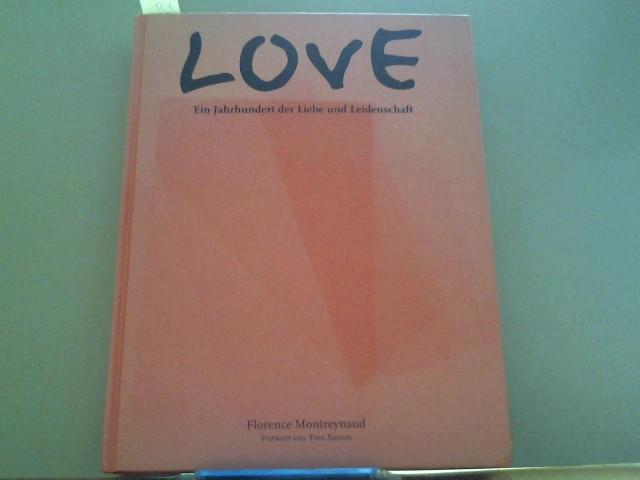 Love. Ein Jahrhundert der Liebe und Leidenschaft