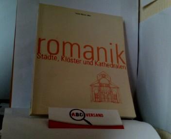 Romanik. Städte, Klöster und Kathedralen.