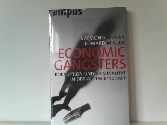 Fisman, Raymond und Edward Miguel: Economic Gangsters: Korruption und Kriminalität in der Weltwirtschaft