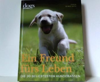 DOGS. Ein Freund fürs Leben: Die 20 beliebtesten Hunderassen