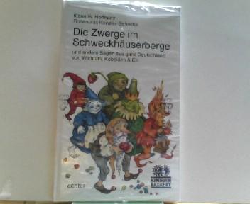 Die Zwerge im Schweckhäuserberge ( Ab 6 J.)