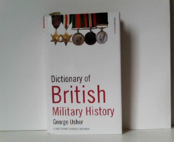 Dictionary of British Military History: 2,000 Terms Clearly Defined