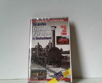 Die großen Eisenbahnparaden [VHS]