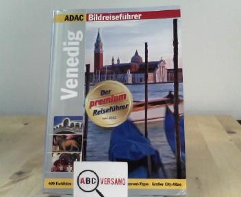 ADAC Reiseführer premium Venedig: 300 Highlights, Hotel- und Restaurant- Tipps (ADAC Bildreiseführer)