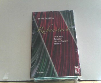 Rubenstock und das Gesetz der schiefen Ebene: Roman