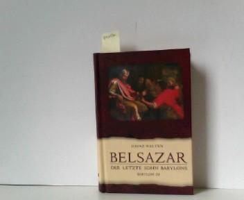 Belsazar - Der letzte Sohn Babylons