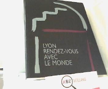 Lyon Rendez-Vous Avec Le Monde