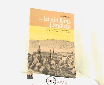 Seufert, Karl Rolf: ...ist ein feines Ländlein. Eine Kulturgeschichte des Rheingaus von den Anfängen bis zur Gegenwart. Herausgegeben vom Arbeitskreis