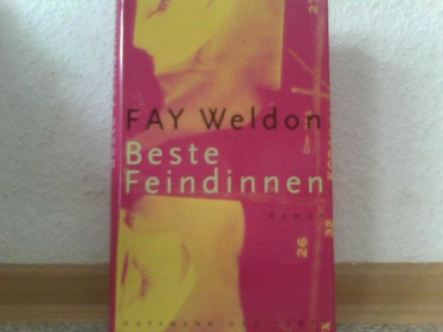 Weldon, Fay: Beste Feindinnen. Aus dem Engl. von Sigrid Ruschmeier