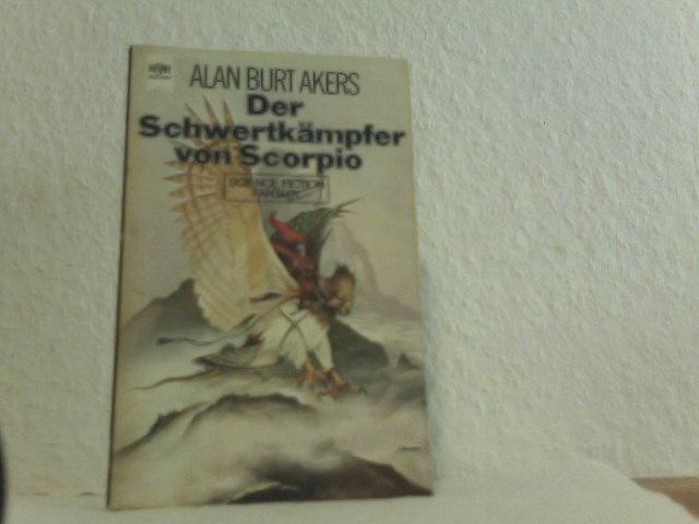 Der Schwertkämpfer Von Scorpio. Bd. 3 der Saga von Dray Prescott, Heyne Science Fiction + Fantasy Bd. 3488,
