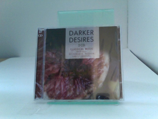 Various: Darker Desires - Classical Music inspired by Romance