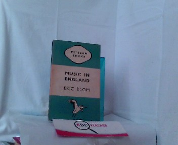 ERIC BLOOM: Music in England  (A107) Revised Edition