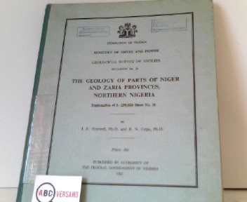 The Geology of Parts of Niger and Zaria Provinces, Northern Nigeria Federation of NIgeria - Ministry of Mines and Power - Geological Survey of Nigeria - Bulletin No. 29
