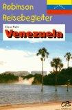 Venezuela. Robinson Reisebegleiter