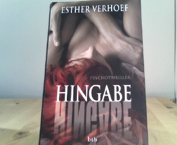 Hingabe: Psychothriller