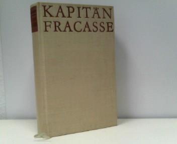 Kapitän Fracasse Aus dem Französischen - Übertragung von Curt Noch