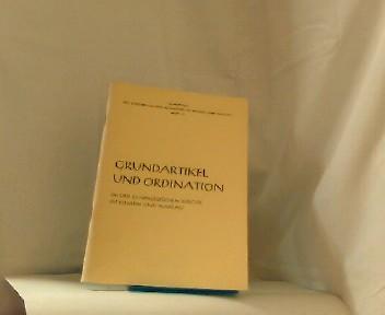 Grundartikel und Ordination in der Ev. Kirche in Hessen und Nassau  = (Schriften der evang. Akademie und Nassau Heft 70 )